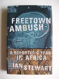 image of Freetown Ambush  -  A Reporter's Year In Africa