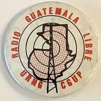 image of Radio Guatemala Libre / URNG / CGUP [pinback button]