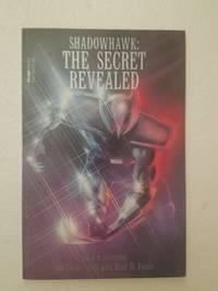 Shadowhawk: The Secret Revealed