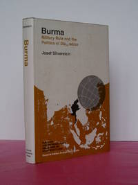 BURMA: MILITARY RULE AND THE POLITICS OF STAGNATION.