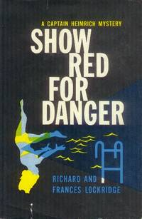 image of Show Red for Danger; A Captain Heimrich Mystery
