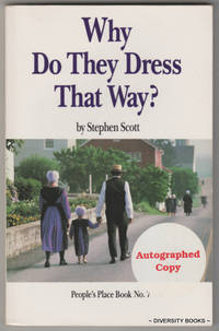 WHY DO THEY DRESS THAT WAY?  (Signed Copy)