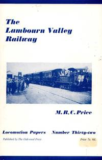 Locomotion Papers No.32: The Lambourn Valley Railway