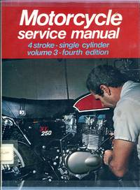 image of Motorcycle Service Manual - 4-Stroke Single Cylinder Models Fourth Edition Volume 3