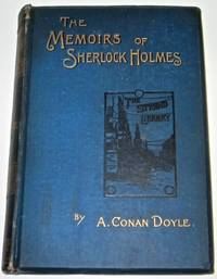 THE MEMOIRS OF SHERLOCK HOLMES. [First Edition.] 1894
