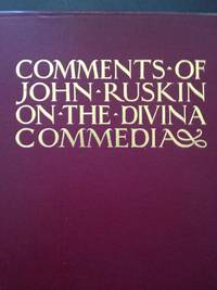 Comments of John Ruskin on The Divina Commedia by  John Ruskin - 1st edition - 1903 - from civilizingbooks (SKU: 2779LRD-8843)