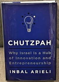 image of Chutzpah, Why Israel is a Hub of Innovation and Entrepreneurship