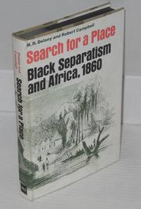 image of Search for a place; black separatism and Africa, 1860