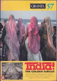 Granta 57 India! The Golden Jubilee (Spring 1997)