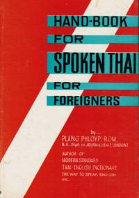Hand-Book for Spoken Thai for Foreigners by  Plang Phloyphrom  - Hardcover  - ca 1960  - from Bookshop Baltimore (SKU: 5047)