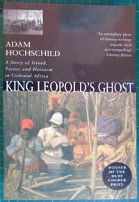 image of King Leopold's Ghost: A Story of Greed, Terror and Herois