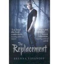 The Replacement by  Brenna Yovanoff  - Paperback  - 2011  - from Bookbarn (SKU: 1937185)