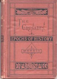 The Crusades. Epochs of History Series