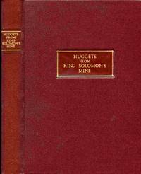 """""""Nuggets From King Solomon's Mine."""""""
