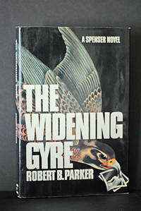 The Widening Gyre (Signed & Inscribed) (A Spenser Thriller)