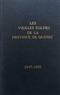 Les vieilles églises de la province de Québec 1647-1800