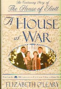 image of A House At War. The Continuing Story of The House of Eliot