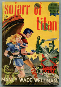 Sojarr of Titan by  Manly Wade WELLMAN - First Edition - 1941 - from Between the Covers- Rare Books, Inc. ABAA (SKU: 315096)