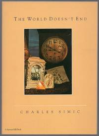 The World Doesn't End: Prose Poems by  Charles SIMIC - Paperback - First Edition - 1989 - from Between the Covers- Rare Books, Inc. ABAA (SKU: 436474)