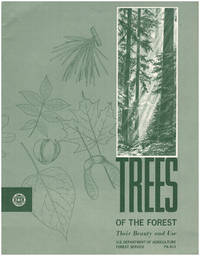 Trees of the Forest: Their Beauty and Use (PA 613)