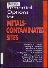 Remedial Options for Metals-Contaminated Sites