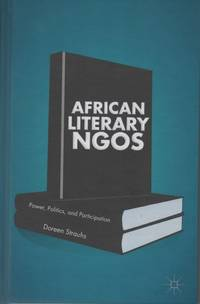African Literary NGOs: Power, Politics, and Participation