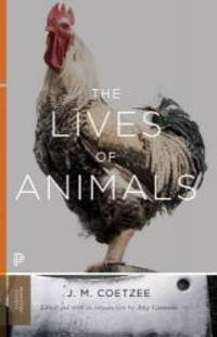 image of The Lives of Animals: (The University Center for Human Values Series)