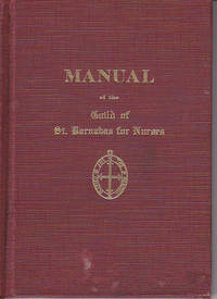 image of Manual of the Guild of St. Barnabas For Nurses - Dean Davis Memorial Edition  [SCARCE]