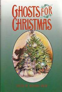 Ghosts for Christmas by  Ed  Richard - Hardcover - Reprint - 1988 - from Sweet Beagle Books and Biblio.co.uk