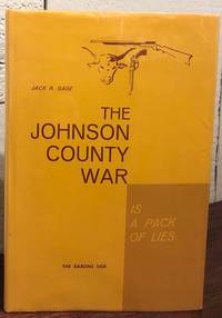 THE JOHNSON COUNTY WAR IS/AIN'T A PACK OF LIES