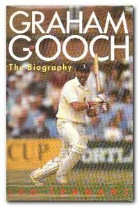 Graham Gooch  The Biography