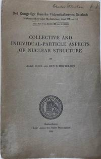 Collective and Individual-Particle Aspects of Nuclear Structure.