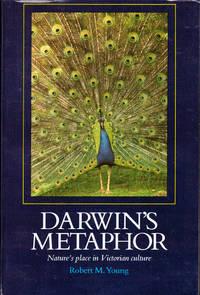 Darwin's Metaphor: Nature's Place in Victorian Culture