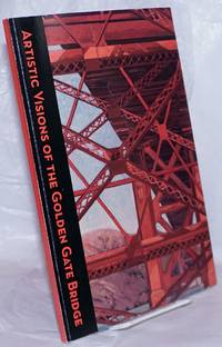 image of Artistic Visions of the Golden Gate Bridge