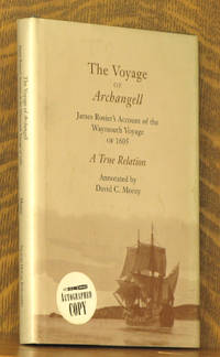 THE VOYAGE OF ARCHANGELL, JAMES ROSIER'S ACCOUT OF THE WAYMOUTH VOYAGE OF 1605