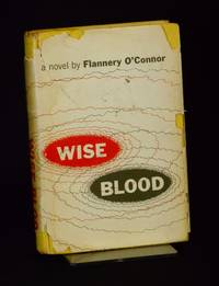 Wise Blood by  Flannery O'Connor - 1st Edition - 1952 - from Swan's Fine Books and Biblio.com