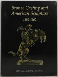 image of Bronze Casting and American Sculpture 1850-1900