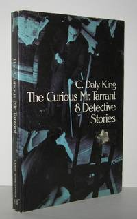 THE CURIOUS MR. TARRANT 8 DETECTIVE STORIES