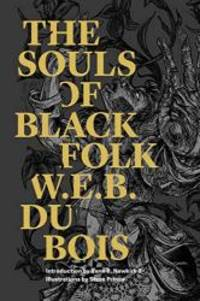 image of The Souls of Black Folk (Restless Classics)