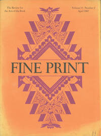 image of Fine Print: A Newsletter for the Arts of the Book. Vol. 13, No. 2, April 1987