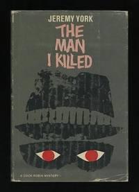 The Man I Killed (A Cock Robin Mystery)
