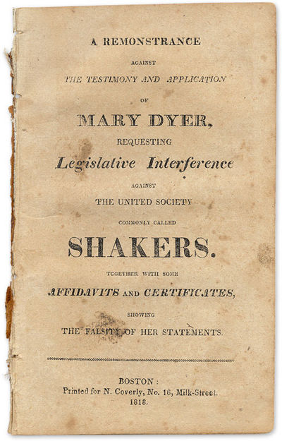 1818. A Legal Defense of the Shakers . . A Remonstrance Against the Testimony and Application of Mar...