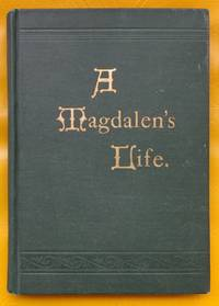 image of A Magdalen's Life