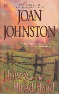 image of Honey and the Hired Hand He'll Save Here Ranch... but Will He Will Steal  Her Heart?