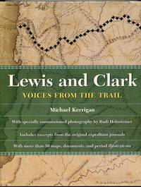Lewis And Clark - Voices From The Trail