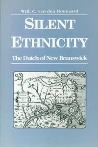Silent Ethnicity: The Dutch of New Brunswick