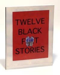 Twelve Black Feet Stories