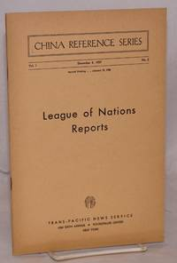 image of China reference series; vol. 1 no. 2, December 8, 1937: League of Nations reports