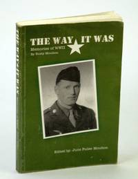 The Way it Was: Memories of WWII