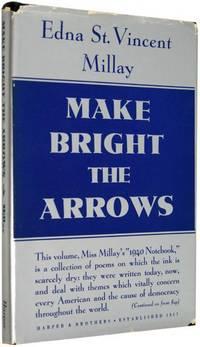 Make Bright the Arrows